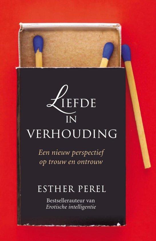 Boek cover Liefde in verhouding van Esther Perel (Onbekend)
