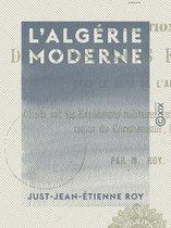 L'Algérie moderne