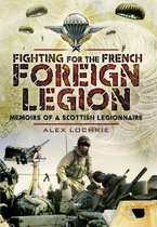 Fighting for the French Foreign Legion