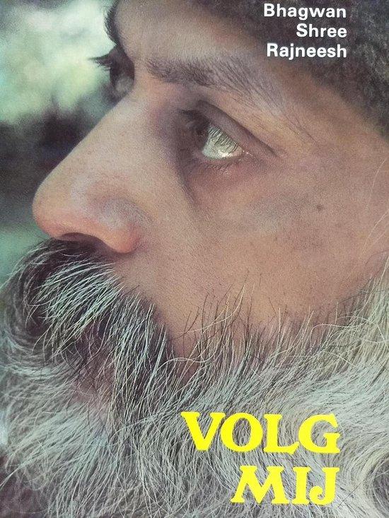 Volg my 1 - Bhagwan Shree Rajneesh pdf epub