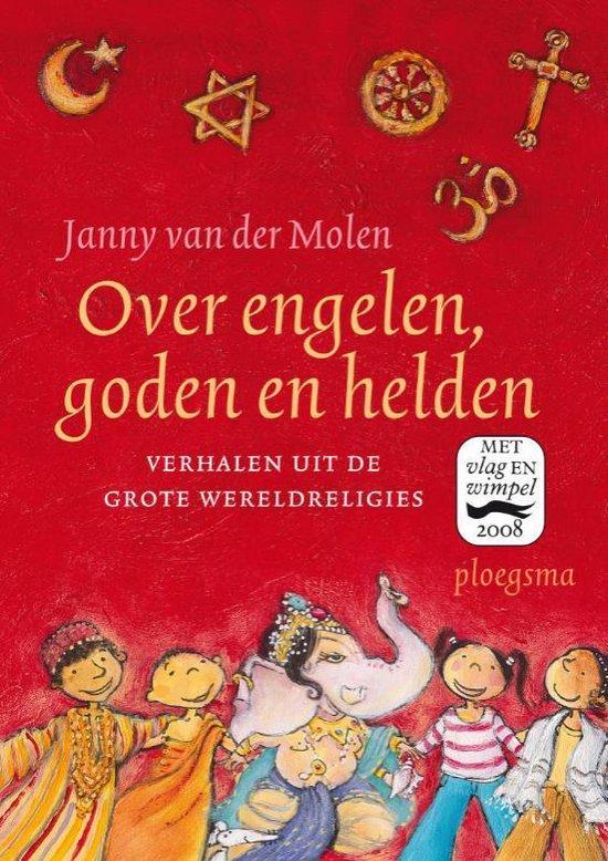 Over engelen, Goden en helden - Janny van der Molen |