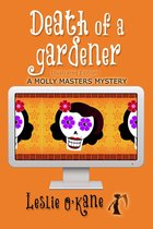 Death of a Gardener (Book 3 Molly Masters Mysteries)