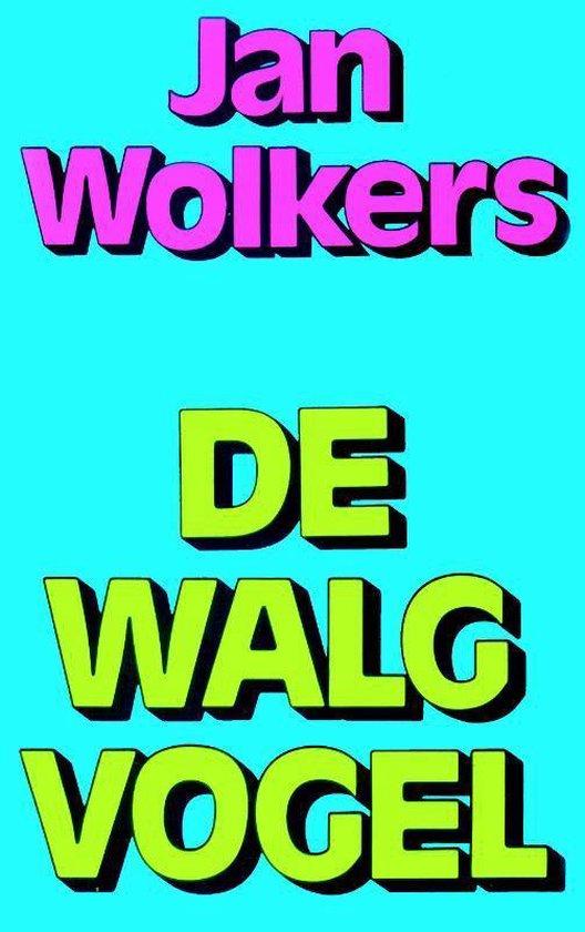 De Walgvogel - Jan Wolkers  