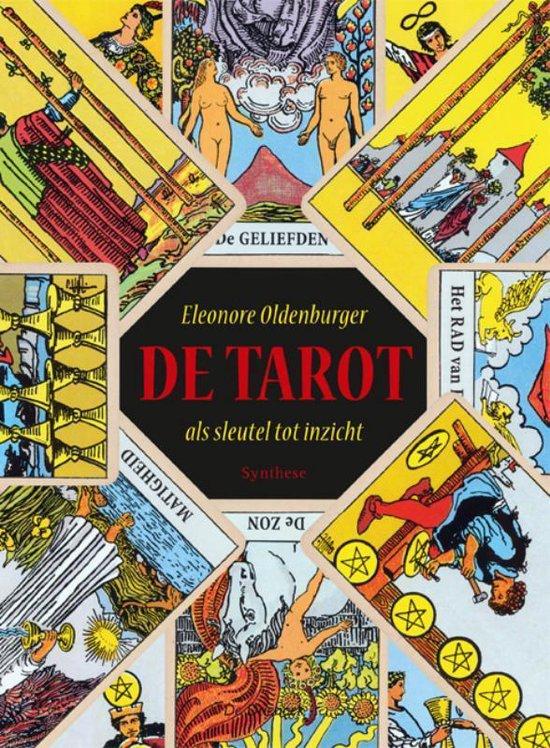 De tarot als sleutel tot inzicht - Eleonore Oldenburger |