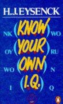 Boek cover Know Your Own I.Q. van Hans Eysenck