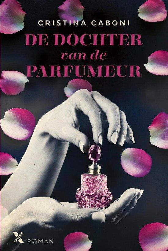 De dochter van de parfumeur - Cristina Caboni | Fthsonline.com