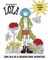 The Adventures of Lola Coloring and Activity Book