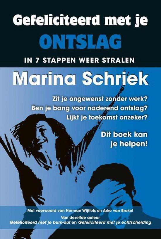 Gefeliciteerd met je ontslag - Marina Schriek   Fthsonline.com