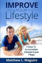 Improve Your Lifestyle