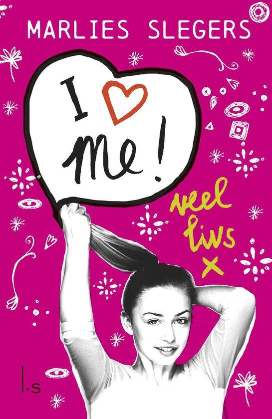 I love me - Marlies Slegers  