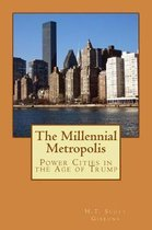 The Millennial Metropolis