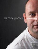 Just Cooking - Bart De Pooter
