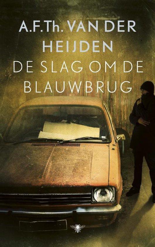 De Slag Om De Blauwbrug - A.F.Th. van der Heijden |