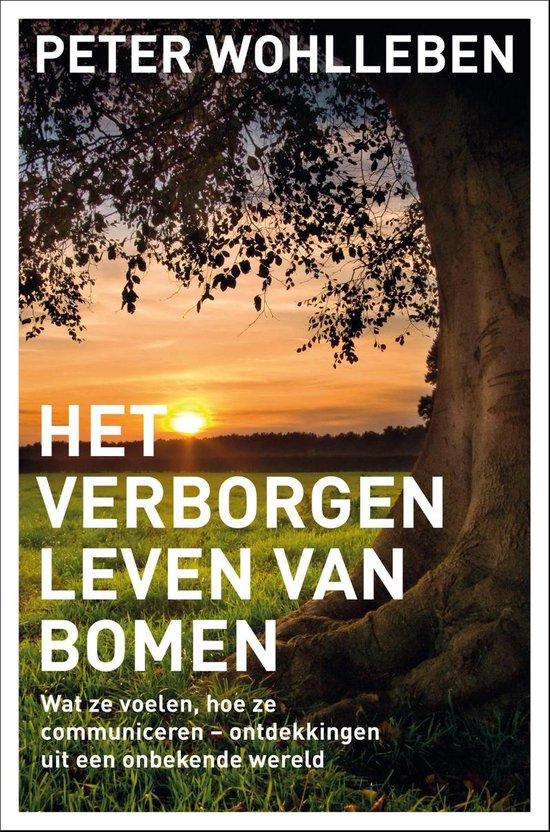 Het verborgen leven van bomen - Peter Wohlleben |
