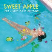Sweet Apple - The Golden Age Of Glitter