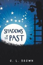 Shadows of the Past