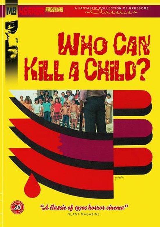 Cover van de film 'Who Can Kill A Child?'