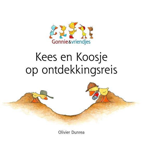 Gonnie & vriendjes -Kees en Koosje op ontdekkingsreis - Oliver Dunrea |