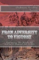 From Adversity To Victory