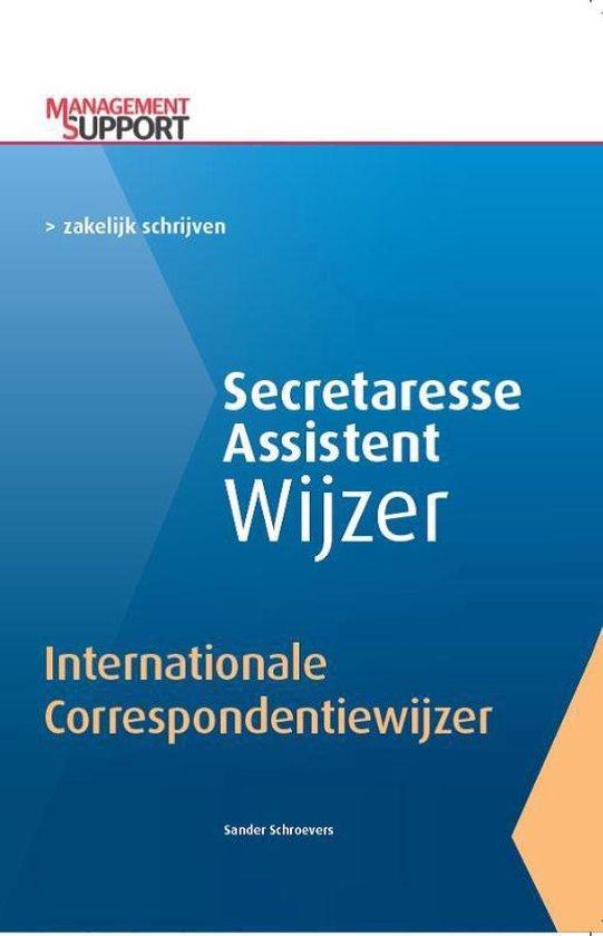 Secretaresse Assistent Wijzer - Internationale correspondentiewijzer - Sander Schroevers |