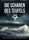 Die Scharen des Teufels. Ostfriesland - Thriller