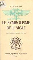 Le symbolisme de l'aigle