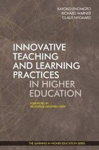 Innovative Teaching and Learning Practices in Higher Education