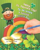 Happy St. Patrick's Day. My ABC Writing & Coloring Activity Book