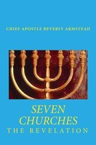Boek cover Seven Churches the Revelation van Beverly Armstead Chief Apostle