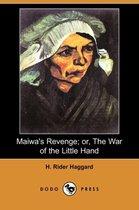 Maiwa's Revenge; Or, the War of the Little Hand (Dodo Press)