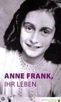 Anne Frank ihr leben