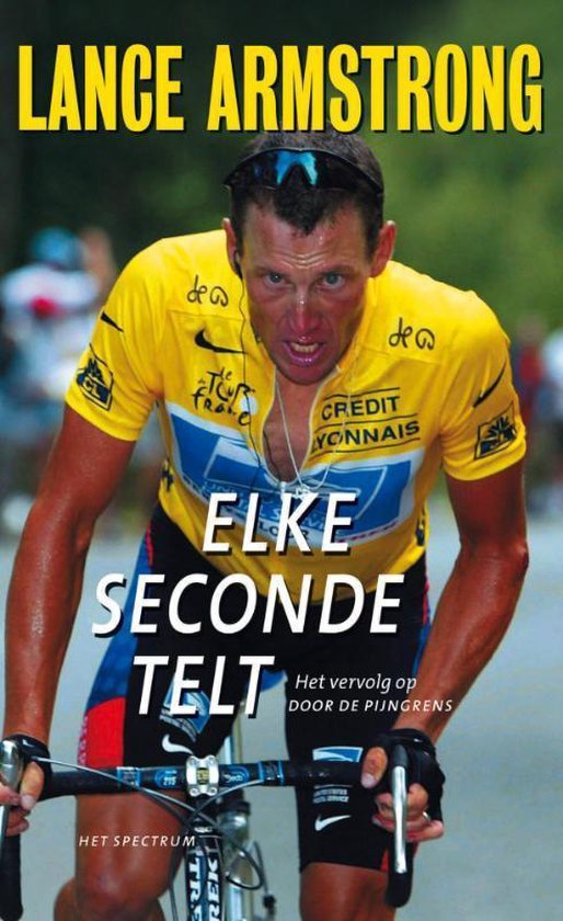 Elke Seconde Telt - Lance Armstrong pdf epub