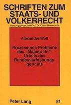 Prozessuale Probleme Des -Maastricht--Urteils Des Bundesverfassungsgerichts