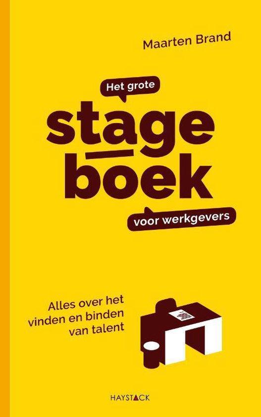 Het grote stageboek voor werkgevers - Maarten Brand |