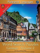 Parleremo Languages Word Search Puzzles German - Volume 2