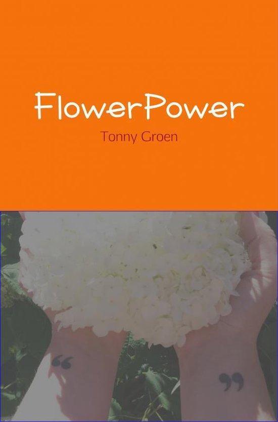 FlowerPower - Tonny Groen |