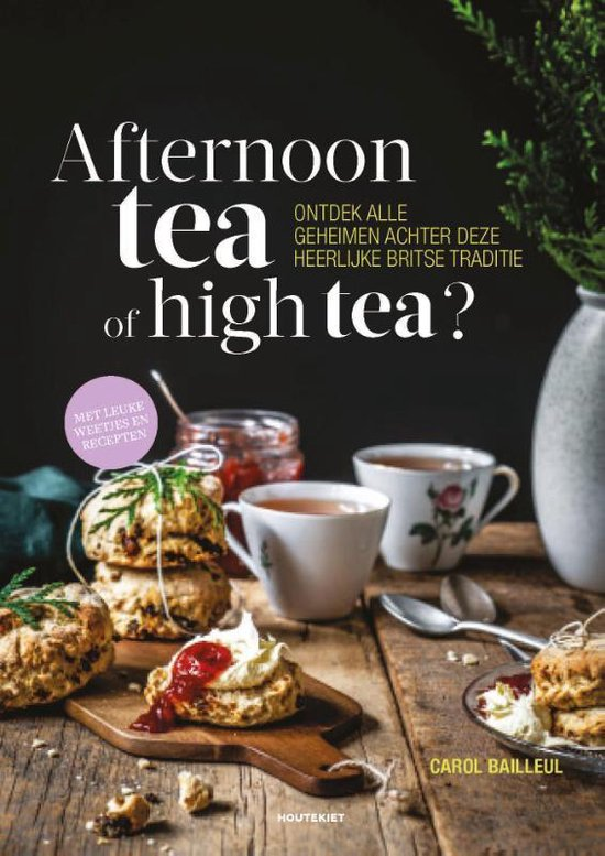 Boek cover Afternoon tea of high tea? van Carol Bailleul (Paperback)