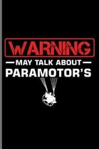 Warning may talk about Paramotor's