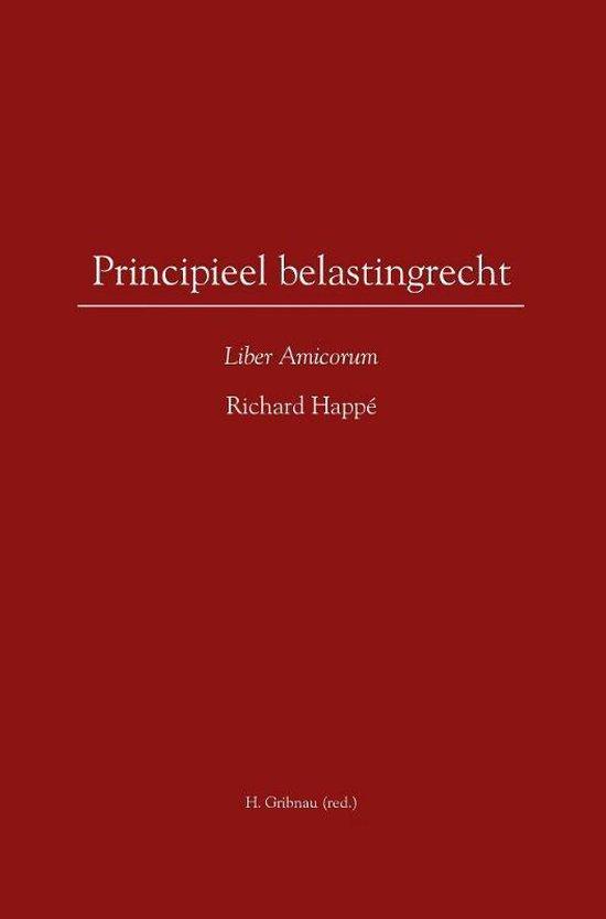 Principieel belastingrecht - Richard Happe |