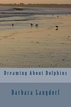 Dreaming about Dolphins