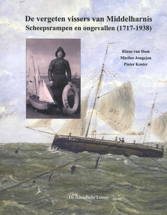 De vergeten vissers van Middelharnis - Rinus van Dam | Fthsonline.com