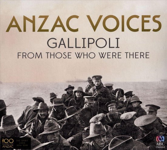 Various - Anzac Voices: Gallipoli.. (Imp)