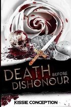 Death Before Dishonour