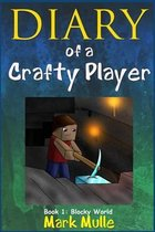 Diary of a Crafty Player (Book 1)
