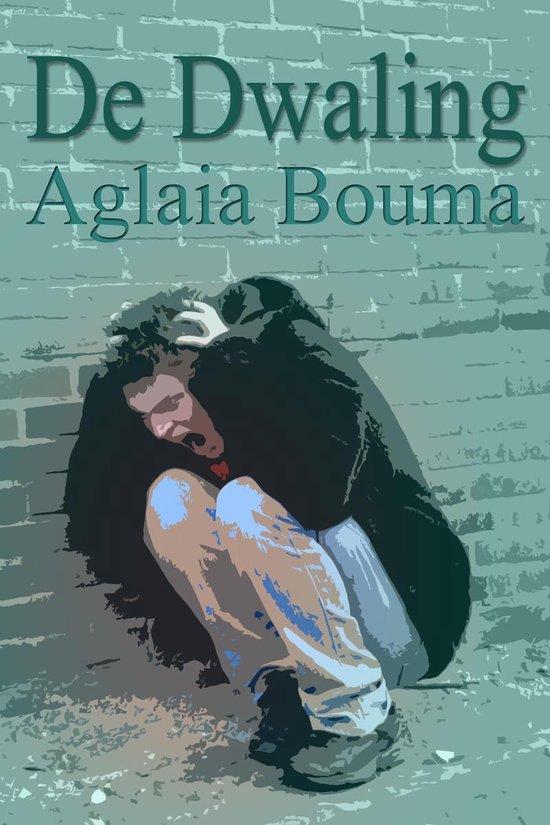 De Dwaling - Aglaia Bouma |