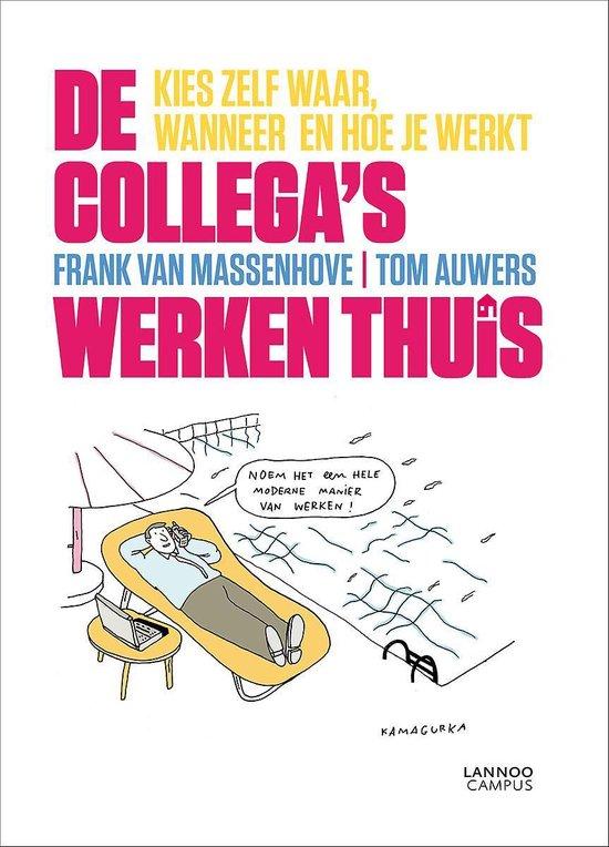 COLLEGA'S WERKEN THUIS, DE - Frank van Massenhove |