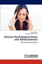 Chronic Psychological Stress and Atherosclerosis