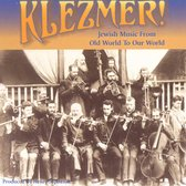 Klezmer - Jewish Music From Old World To Our World