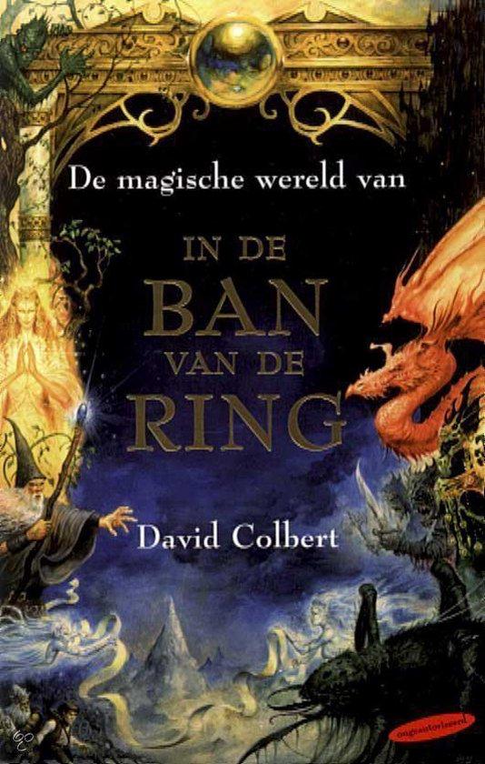 Cover van het boek 'De magische wereld van in de ban van de ring' van David Colbert