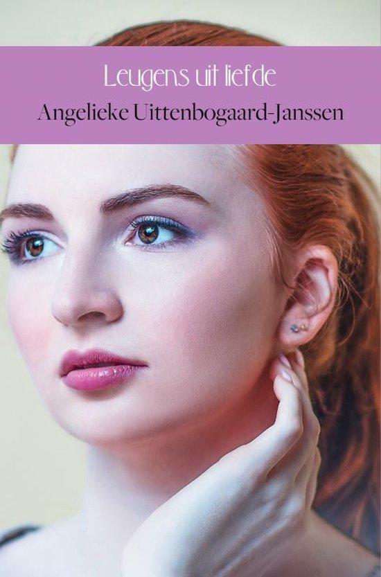 Boek cover Leugens uit liefde van Angelieke Uittenbogaard-Janssen (Onbekend)